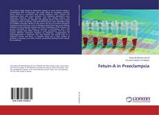 Bookcover of Fetuin-A in Preeclampsia