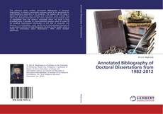 Bookcover of Annotated Bibliography of Doctoral Dissertations from 1982-2012