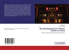 Portada del libro de The Development of Theme Hotels in China