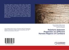 Bookcover of Relations between Properties on Different Harvest Regions of Cambará
