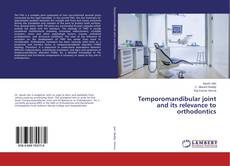 Buchcover von Temporomandibular joint and its relevance to orthodontics