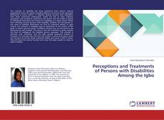 Bookcover of Perceptions and Treatments of Persons with Disabilities Among the Igbo