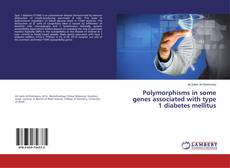 Capa do livro de Polymorphisms in some genes associated with type 1 diabetes mellitus