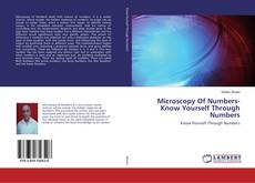 Microscopy Of Numbers-Know Yourself Through Numbers kitap kapağı