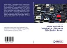 Bookcover of A New Method for Optimization of Dynamic Ride Sharing System