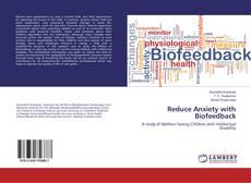 Capa do livro de Reduce Anxiety with Biofeedback