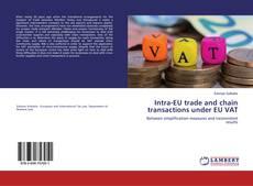 Capa do livro de Intra-EU trade and chain transactions under EU VAT