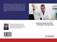 Copertina di Practical Biochemistry: A Student Companion