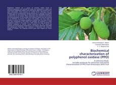 Couverture de Biochemical characterization of polyphenol oxidase (PPO)