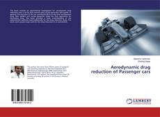 Bookcover of Aerodynamic drag reduction of Passenger cars