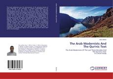 Обложка The Arab Modernists And The Qur'nic Text