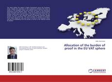 Bookcover of Allocation of the burden of proof in the EU VAT sphere
