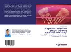 Fingerprints and blood groups: Exploring distinctive relationship的封面