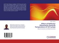 Portada del libro de Effect of Reflector Placements towards Temperature of UV Lamps