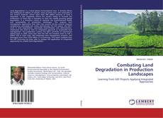 Bookcover of Combating Land Degradation in Production Landscapes