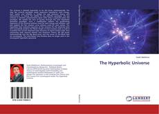 Bookcover of The Hyperbolic Universe
