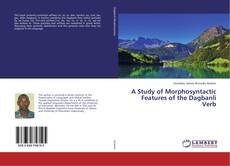 Copertina di A Study of Morphosyntactic Features of the Dagbanli Verb