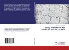 Buchcover von Study of materials for advanced reactor systems