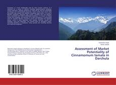 Обложка Assessment of Market Potentiality of Cinnamomum tamala in Darchula