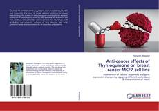 Copertina di Anti-cancer effects of Thymoquinone on breast cancer MCF7 cell line