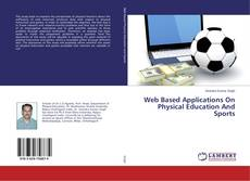 Capa do livro de Web Based Applications On Physical Education And Sports