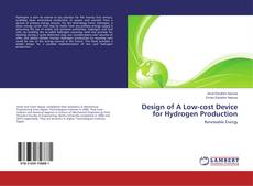 Portada del libro de Design of A Low-cost Device for Hydrogen Production
