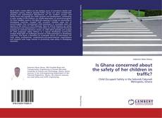 Couverture de Is Ghana concerned about the safety of her children in traffic?