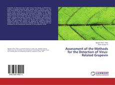 Bookcover of Assessment of the Methods for the Detection of Virus-Related Grapevin