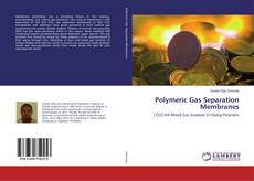 Bookcover of Polymeric Gas Separation Membranes