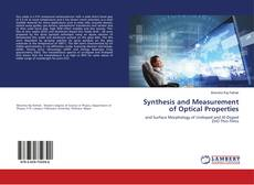 Bookcover of Synthesis and Measurement of Optical Properties