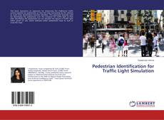 Bookcover of Pedestrian Identification for Traffic Light Simulation
