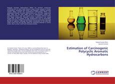 Bookcover of Estimation of Carcinogenic Polycyclic Aromatic Hydrocarbons