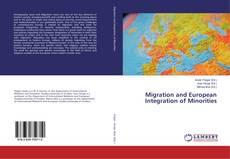 Copertina di Migration and European Integration of Minorities