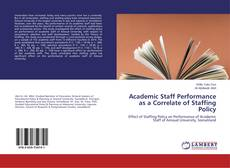 Bookcover of Academic Staff Performance as a Correlate of Staffing Policy
