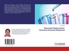 Bookcover of Neonatal Septicaemia: Humoral Immune Response