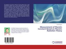 Bookcover of Measurement of Planck's Constant Based on Planck's Radiation Theory