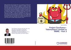 Bookcover of Project Zacchaeus - Telematique Limited vs HMRC - Part 3