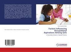 Capa do livro de Factors Influencing Occupational Aspirations Among Girls