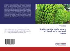 Copertina di Studies on the performance of Nendran in the terai region
