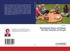 Borítókép a  Nutritional Status of Elderly Jat Sikh Females of Punjab - hoz