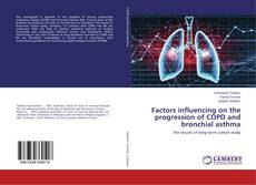 Couverture de Factors influencing on the progression of COPD and bronchial asthma