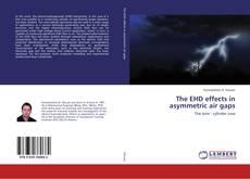 The EHD effects in asymmetric air gaps的封面