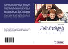Обложка The Use of media and Its Effects on English learning Process