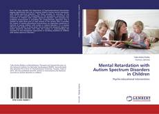 Buchcover von Mental Retardation with Autism Spectrum Disorders in Children