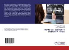 Couverture de Dental age estimation methods-A review