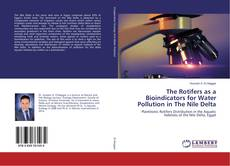 Bookcover of The Rotifers as a Bioindicators for Water Pollution in The Nile Delta