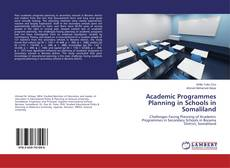 Bookcover of Academic Programmes Planning in Schools in Somaliland