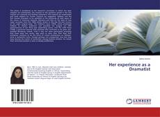 Bookcover of Her experience as a Dramatist