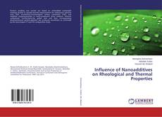 Обложка Influence of Nanoadditives on Rheological and Thermal Properties