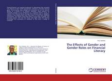 Bookcover of The Effects of Gender and Gender Roles on Financial Literacy